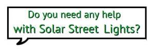 Do-you-Need-Any-Help-300x96 Sunmaster - Solar street light