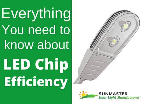 Everything-you-need-to-know-about-led-chip-efficiency1 Solar Lights Blog
