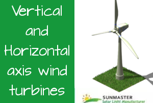 Vertical-and-Horizontal-axis-wind-turbines-1-300x202 Solar Lights Blog