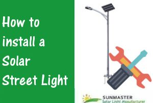 Solar-Street-Light-Installation-300x202 Solar Lights Blog