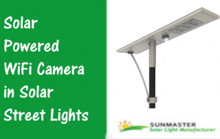 Solar-Powered-WiFi-Camera-in-Solar-Street-Lights-320x202 Solar Lights Blog