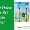 Why Choose Solar Cell Garden Lights 120x120 - Why Choose Solar Cell Garden Lights?