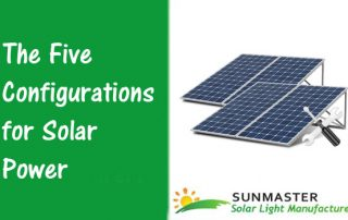 The-Five-Configurations-for-Solar-Power-320x202 Solar Lights Blog